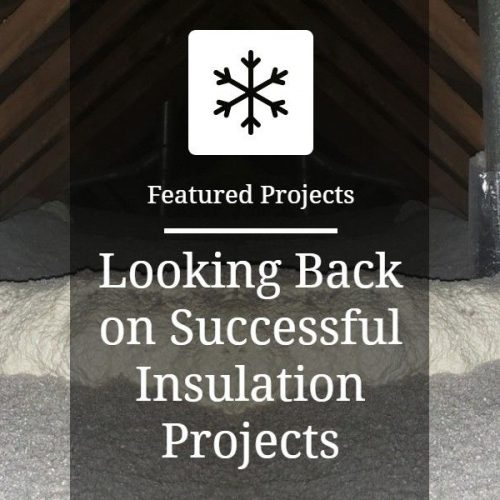 Looking Back On Our Successful Insulation Transformations Throughout the Year